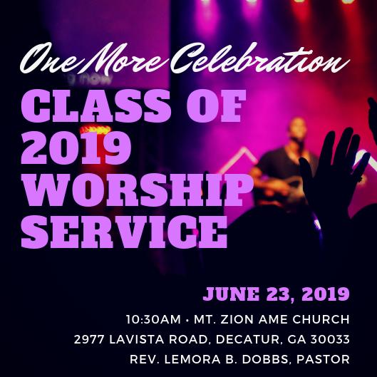 Mt Zion Decatur 2019 - Class of 2019 Worship Service